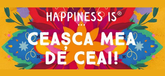 Happiness is... Ceasca mea de ceai